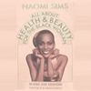 All About Health & Beauty for the Black Woman Revision NaomiSims Cosmetics Books